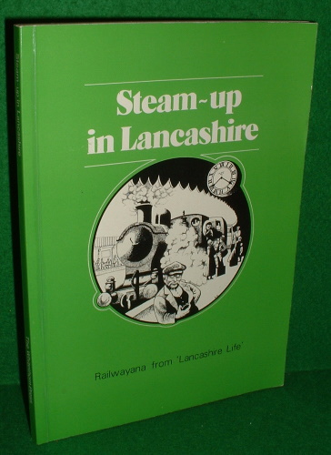 "Image for STEAM UP IN LANCASHIRE ,  "" Railwayana from Lancashire Life """