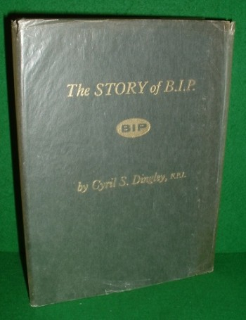 Image for THE STORY OF B.I.P. (1894-1962)