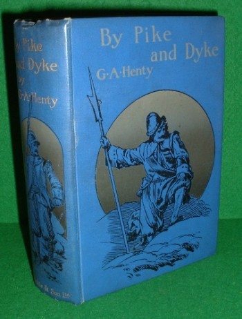 Image for BY PIKE AND DYKE  A Tale of the Rise of the Dutch Republic