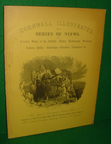 Image for CORNWALL ILLUSTRATED in a  SERIES OF VIEWS , CASTLES, SEATS of the  NOBILITY, MINES, PICTURESQUE SCENERY, TOWNS, PUBLIC BUILDINGS, CHURCHES, ANTIQUITIES Etc. [1831 FACSIMILE  ]