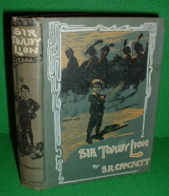 Image for THE SURPRISING ADVENTURES OF SIR TOADY LION WITH THOSE OF GENERAL NAPOLEON SMITH An Improving History for Old Boys, Young Boys, Good Boys, Bad Boys, Big Boys, Little Boys, Cow Boys and Tom Boys