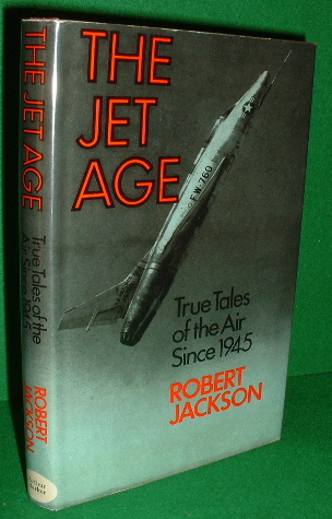 Image for THE JET AGE  True Tales of the Air Since 1945