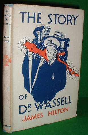Image for THE STORY OF DR WASSELL Narrative based on Fact