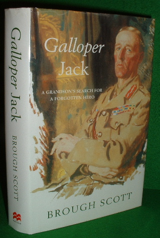 Image for GALLOPER JACK A GRANDSON'S SEARCH FOR A FORGOTTEN HERO
