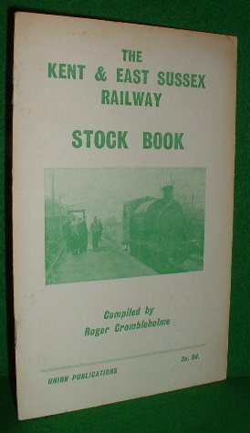 Image for The Kent and East Sussex Railway Stock Book