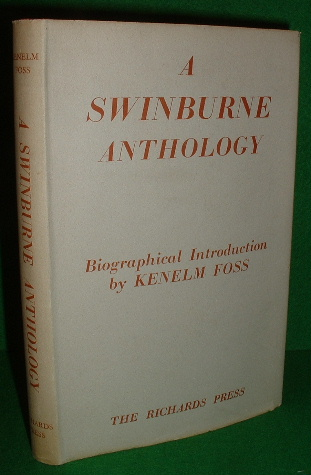 Image for A SWINBURNE ANTHOLOGY Verse Drama Prose Criticism , With a Biographical Introduction