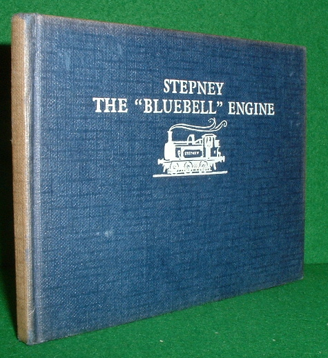 Image for STEPNEY THE BLUEBELL ENGINE RAILWAY SERIES NO 18