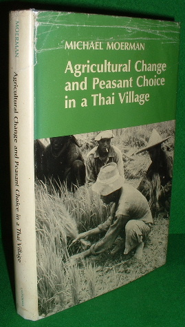 Image for AGRICULTURAL CHANGE and PEASANT CHOICE in a THAI VILLAGE