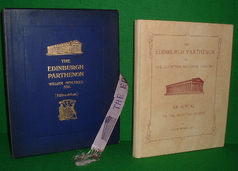 Image for THE NATIONAL MONUMENT TO BE COMPLETED FOR THE SCOTTISH NATIONAL GALLERY ON THE MODEL OF THE PARTHENON AN APPEAL TO THE SCOTTISH PEOPLE , DELUX Edition in Slipcase box