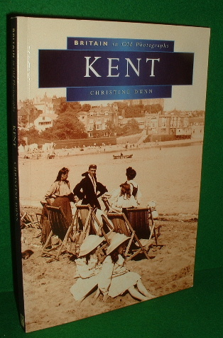 Image for KENT Britain in Old Photographs