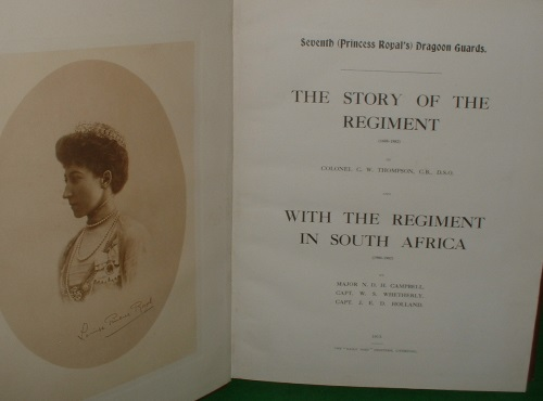 Image for SEVENTH (PRINCESS ROYAL'S) DRAGOON GUARDS. THE STORY OF THE REGIMENT (1688-1882) AND WITH THE REGIMENT IN SOUTH AFRICA (1900-1902)