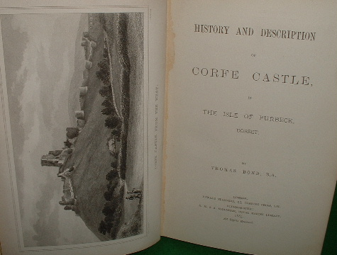 Image for History and Description of Corfe Castle in the Isle of Purbeck, Dorset