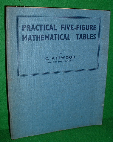 Image for PRACTICAL FIVE-FIGURE MATHEMATICAL TABLES
