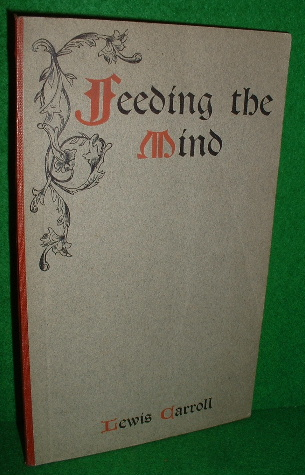 Image for Feeding The Mind.  With a Prefatory Note by William Draper.