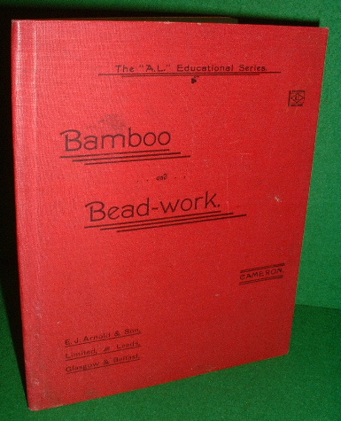 "Image for BAMBOO-WORK and BEAD-WORK The ""A L "" Educational Series THIRD Edition"