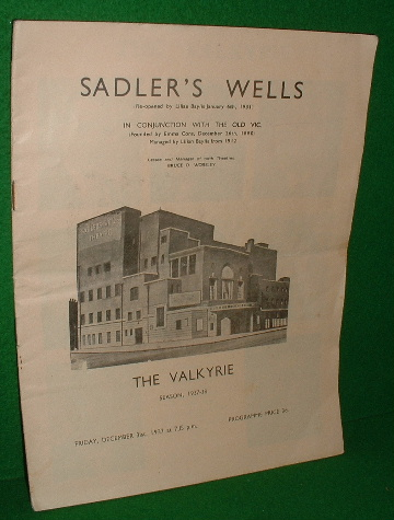 Image for SADLER'S WELLS IN CONJUNCTION WITH THE OLD VIC THEATRE PROGRAMME , THE VALKYRIE an Opera in 3 Acts, Season 1937-38 , Friday December 31st 1937