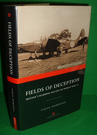 Image for Fields of Deception : Britain's Bombing Decoys of World War II