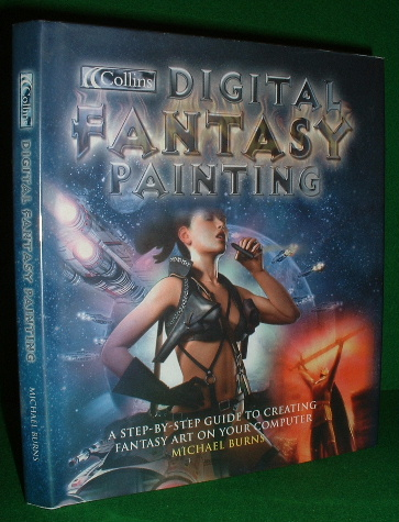 Image for DIGITAL FANTASY PAINTING A STEP-BY-STEP GUIDE TO CREATING FANTASY ART ON YOUR COMPUTER