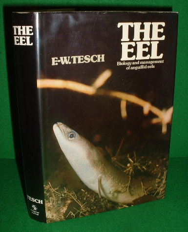 Image for THE EEL Biology and Management of Anguillid Eels , Updated, Revised & Extended