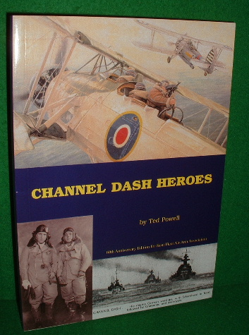 Image for CHANNEL DASH HEROES Revised 2nd ed. 60th Anniversary edition for Kent Fleet Air Arm Assoc.