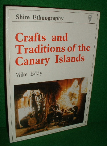 Image for CRAFTS and TRADITIONS of the CANARY ISLANDS , Shire Ethnography No 17