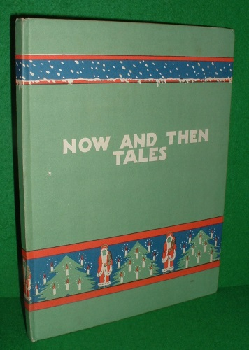 Image for NOW AND THEN TALES