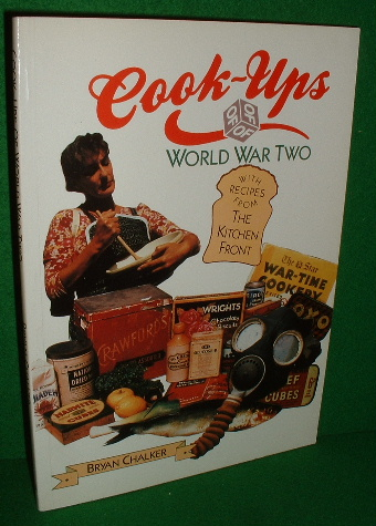 Image for COOK-UPS of World War Two with Recipes from the Kitchen Front