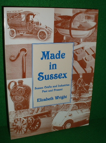 Image for MADE IN SUSSEX Sussex Crafts and Industries Past and Present