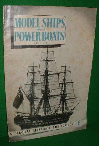 Image for MODEL SHIPS and POWER BOATS June 1948 , Vol 1 , no 6