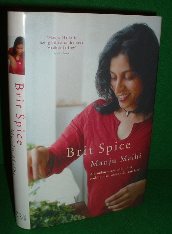 Image for BRIT SPICE A Brand-New Style of Brit-Indie Cooking ; Fast, Unfussy , Fantastic Food