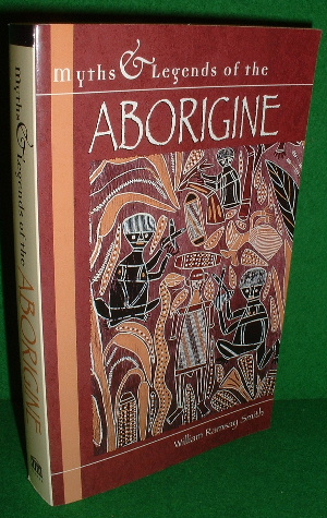 Image for Myths & Legends of the ABORIGINE