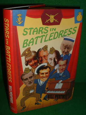Image for STARS IN BATTLEDRESS A Light-Hearted Look at Service Entertainment in the Second World War