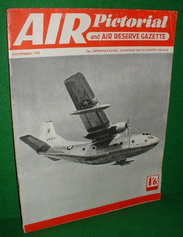 Image for AIR PICTORIAL and Air Reserve Gazette , Vol XV11 no 11 , 1955 November Magazine