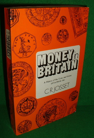 Image for MONEY IN BRITAIN , A History of the Coins and Notes of the British Isles