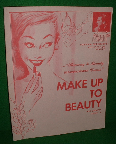 Image for MAKE UP TO BEAUTY , Joseph Weider's Architect of Beauty