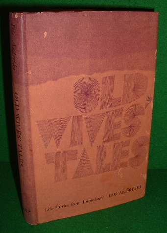 Image for OLD WIVES' TALES 26 TRUE Life-Stories from Ibibioland , Africa