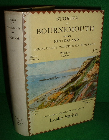 Image for STORIES OF BOURNEMOUTH And its Hinterland , Hardy Country, Wiltshire Downs , New Forest , Dorset Coast , Southampton Water. 2nd Edition with Maps