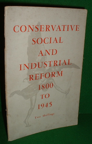 Image for CONSERVATIVE SOCIAL AND INDUSTRIAL REFORM 1800 TO 1945