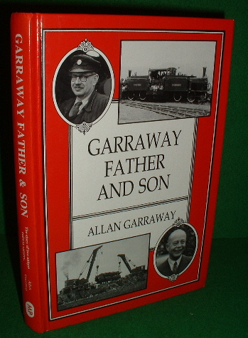 Image for GARRAWAY FATHER and SON Two Railway Careers