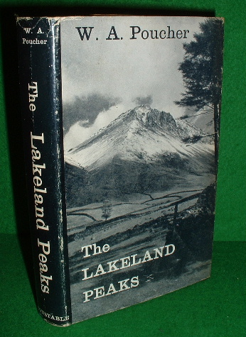 Image for THE LAKELAND PEAKS A Pictorial Guide to walking in the district to the safe ascent of its principal mountain groups