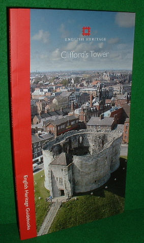 Image for CLIFFORD'S TOWER and the CASTLE of YORK English Heritage Guidbooks Revised Edition