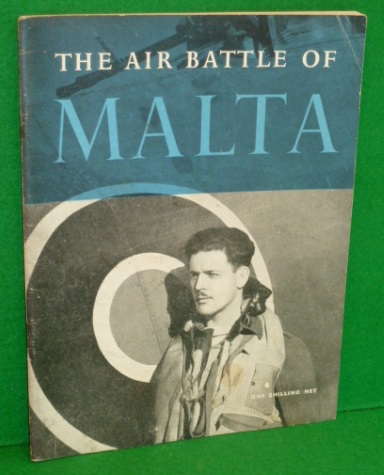 Image for THE AIR BATTLE of MALTA The Official Account of the RAF in Malta ,June 1940 to November 1942