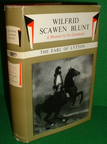 Image for WILFRED SCAWEN BLUNT A Memoir by His Grandson The Earl of Lytton
