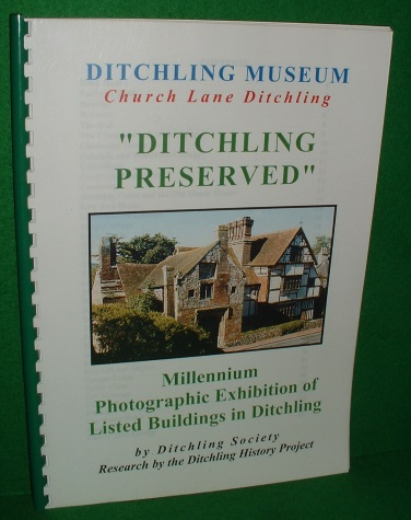 Image for DITCHLING PRESERVED Millennium Photographic Exhibition of Listed Buildings in Ditchling , a Sussex Downland Village
