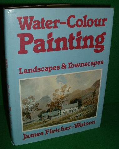 Image for WATER-COLOUR PAINTING Landscapes & Townscapes