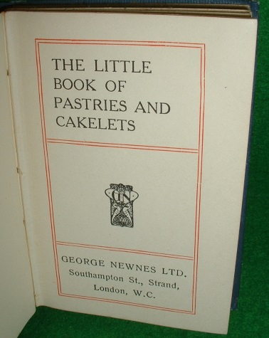 Image for THE LITTLE BOOK OF PASTRIES AND CAKELETS