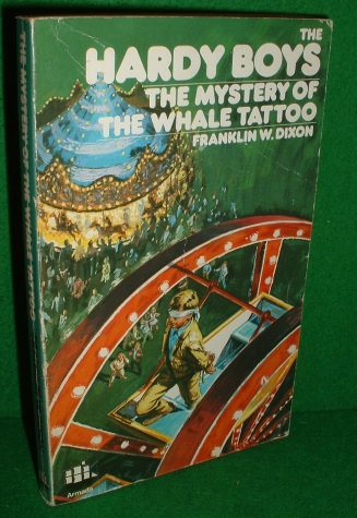 Image for THE MYSTERY OF THE WHALE TATTOO, THE HARDY BOYS MYSTERY STORIES