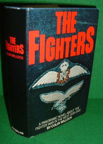 Image for THE FIGHTERS A Panoramic Novel about the Fighter War in the West 1939 - 1945