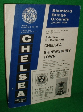 Image for CHELSEA v SHREWSBURY TOWN F.A.CUP - FIFTH ROUND FOOTBALL PROGRAMME,5th MARCH 1966
