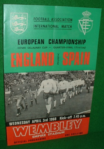 Image for FOOTBALL ASSOCIATION INTERNATIONAL EUROPEAN CHAMPIONSHIP ENGLAND v SPAIN MATCH DAY FOOTBALL PROGRAMME WEDNESDAY APRIL 3rd 1968